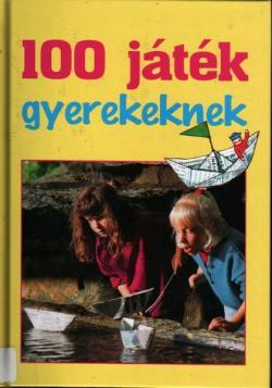 100 játék gyerekeknek