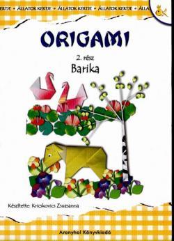 ORIGAMI – állatok kertje: BARIKA
