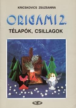 ORIGAMI 2. Télapók, csillagok
