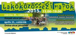 Lakóközösségi napok - Gyermek tér - 2015