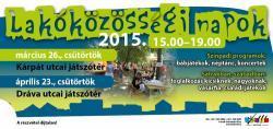 Lakóközösségi napok - Dráva utcai játszótér - 2015
