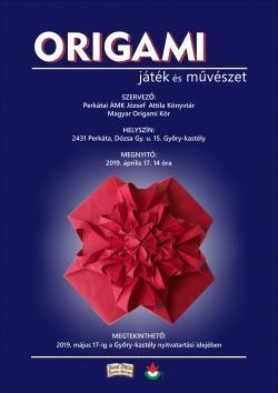Origami Játék és művészet - kiállítás Perkátán
