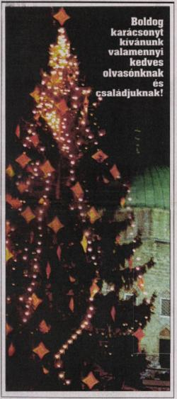 Emlékek - Mindenki karácsonyfája - Pécs, 1996-1998