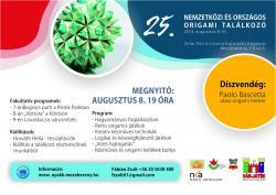 25. Nemzetközi és Országos Origami Találkozó - 2014 Mezőberény